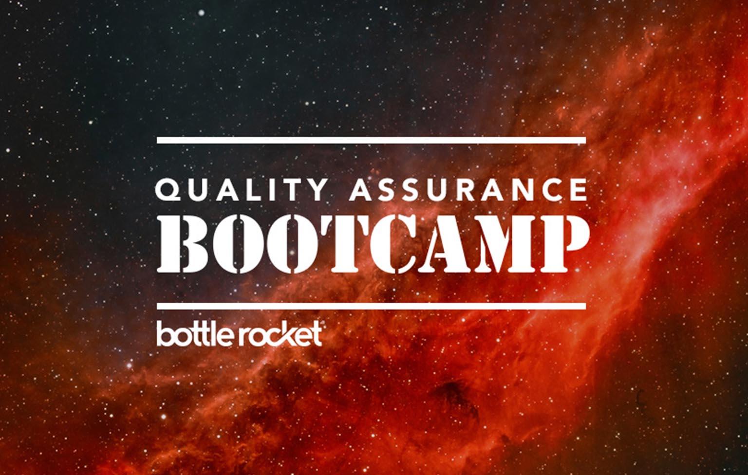 Bottle Rocket Hosts Second Annual QA Bootcamp