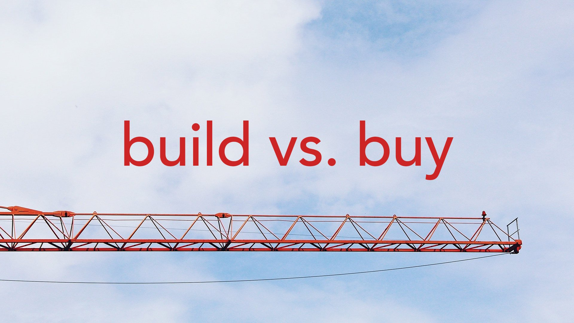 Buy. Then Build. The New Reality for Enterprise Software Development